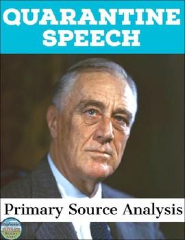 Quarantine Speech Primary Source Analysis