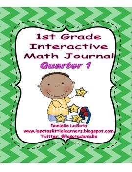 Quarter 1 First Grade Interactive Math Notebook/ Journal