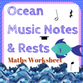 Ocean Music Notes and Rests Maths Worksheet