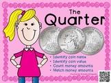 Quarter - Math Money Center, Money Unit, Summer Packet