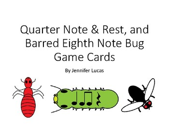 Quarter Note/Rest, and Barred Eighth Note Bug Game Flashcards - Full Set
