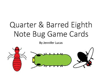 Quarter and Barred Eighth Note Bug Game Flashcards - Full Set