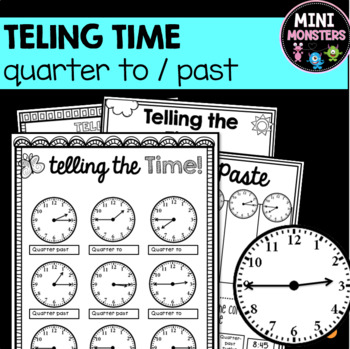 Quarter To And Quarter Past Worksheets By Mrs Gs Mini Monsters Tpt