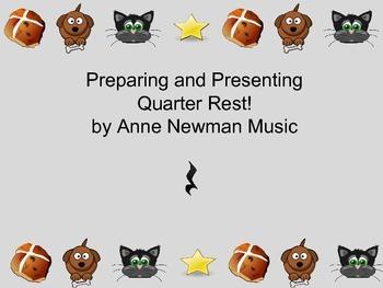 Quarter Rest Preparation and Presentation