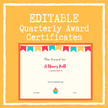 Quarterly Award Certificates (4 Grading Periods) -- EDITABLE TEXT