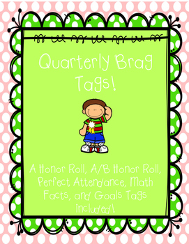 Quarterly Brag Tags!