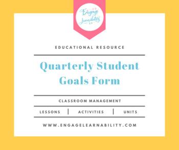 Quarterly Student Goals Form
