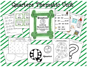 Letter Q - Quarters Thematic Unit
