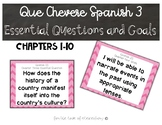 Que Chevere Spanish III Essential Questions and Goals