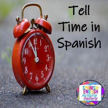 Que Hora Es?/What time is it?