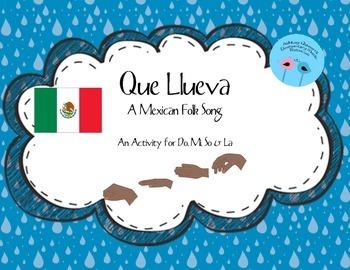 Que Llueva: A Mexican Folk Song