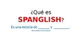 Que es SPANGLISH?