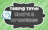¿Qué hora es? - Telling Time: Intro & Practices