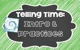 ¿Qué hora es? - Telling Time: Intro & Practices