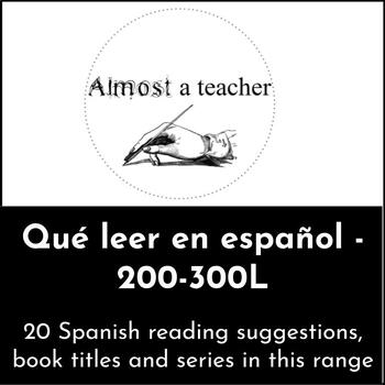 Que leer: 20 Spanish book suggestions 200-300L