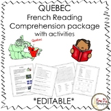 Quebec French Reading Comprehension Package *EDITABLE*