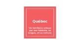Quebec -Presentation