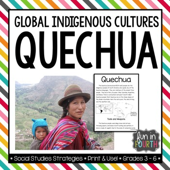 Quechua: Global Indigenous Cultures Informational Article