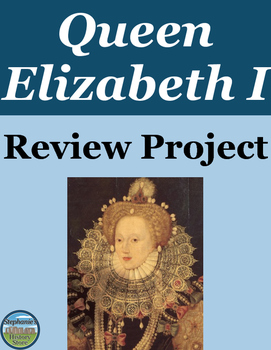 Queen Elizabeth I Review Project