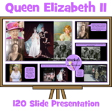 Queen Elizabeth II Presentation