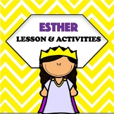 Queen Esther | Sunday School Lesson and Activities