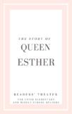 Bible Readers' Theater & Activities: Queen Esther. Upper Elem - Mid School
