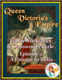 Queen Victoria's Empire Worksheet and Puzzle -- Episode 2: A Passage to India