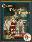 Queen Victoria's Empire Worksheet and Puzzle -- Episode 4: Scramble for Africa
