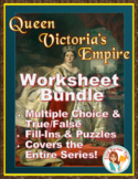 Queen Victoria's Empire: Worksheets, Fill-Ins, and Puzzles: ALL FOUR EPISODES
