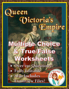 Queen Victoria's Empire Video Questions -- Word / Examview / PDF Worksheets