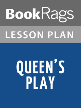 Queens' Play Lesson Plans