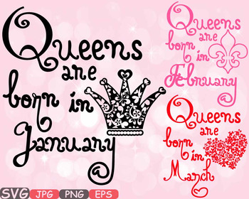 Queens are born in January February March Birth clipart svg CROWN Birthday -559S