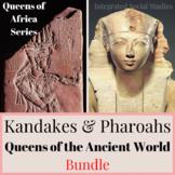 Queens of Africa: Kandakes & Pharaohs