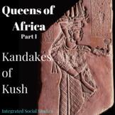 Queens of Africa: Kandakes of Kush