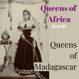 Queens of Africa: Queens of Madagascar