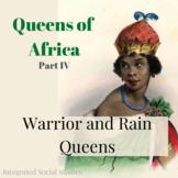 Queens of Africa: Warrior and Rain Queens