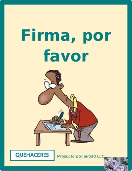 Quehaceres (Chores in Spanish) Firma por favor