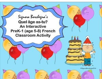 Quel âge as-tu? An Interactive PreK-1 French Activity to Practice Age