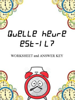 Quelle heure est-il? Activity for the Core French or French Immersion classroom