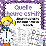 L'heure:  French Telling Time Printables to the Hour and Half Hour
