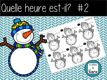 Quelle heure-est-il? HIVER #2 (FRENCH - FSL)
