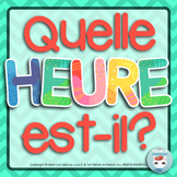 Quelle heure est-il?   J'ai... Qui a? Game [Telling time in French]