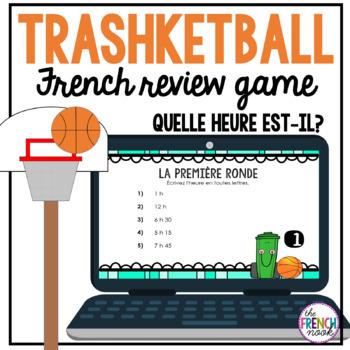 Quelle heure est-il? Trashketball review game