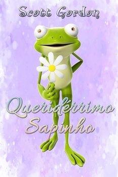 Queridérrimo Sapinho (Portuguese Edition)
