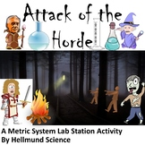 Quest- Attack of the Horde, A Metric System Station Lab Activity