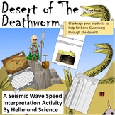 Quest- Desert of the Deathworm, A Seismic Wave Interpretat