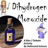 Quest- Dihydrogen Monoxide, A Bias in Argument Activity