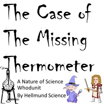Quest- The Case of the Missing Thermometer
