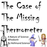 Quest- The Case of the Missing Thermometer, A Nature of Sc