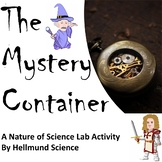 Quest- The Mystery Container, A Modeling and Nature of Sci